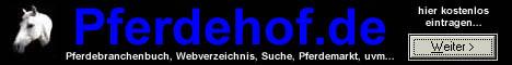 Kostenloses Pferdehofverzeichnis und kostenloser Pferdemarkt, Pferdelinks, Pferdebranchenbuch, PferdeSuche, uvm...